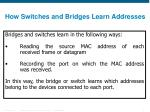 how switches and bridges learn addresses
