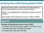 verifying port leds during switch post