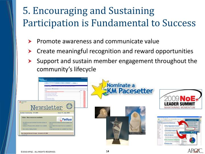 5. Encouraging and Sustaining Participation is Fundamental to Success