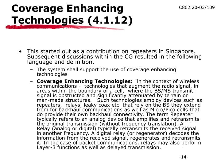 Coverage Enhancing Technologies (4.1.12)