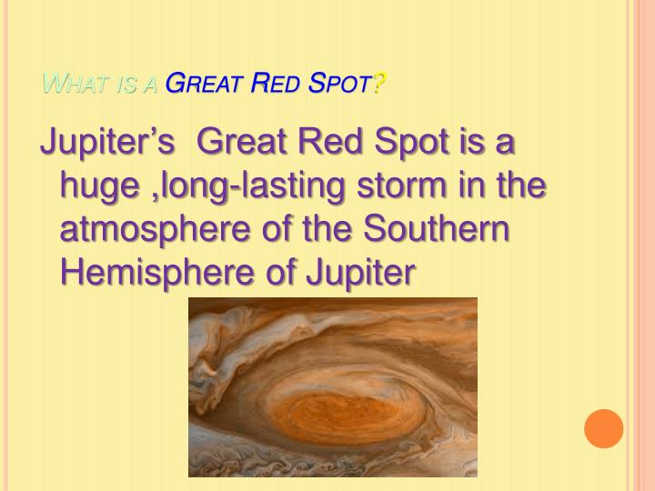 What is a great red spot