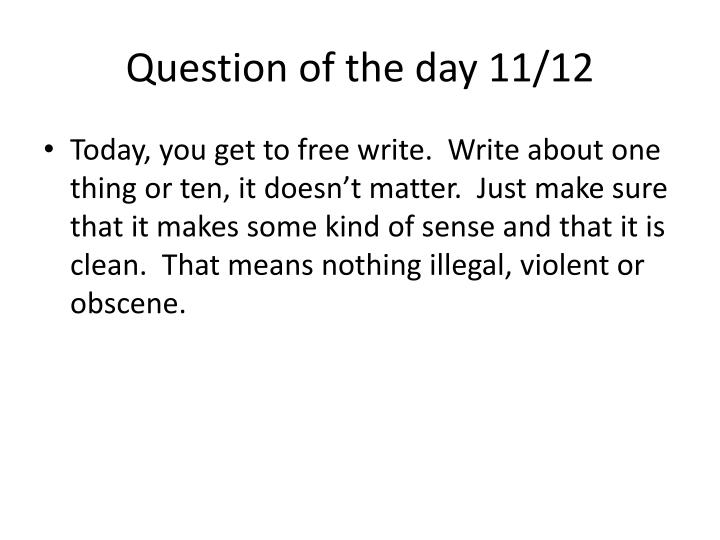 Question of the day 11