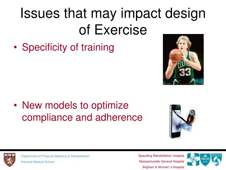 Issues that may impact design of Exercise