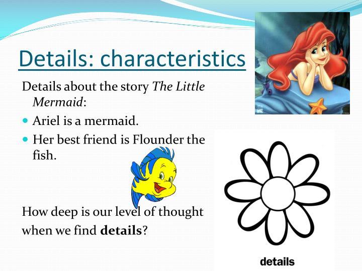 Details: characteristics
