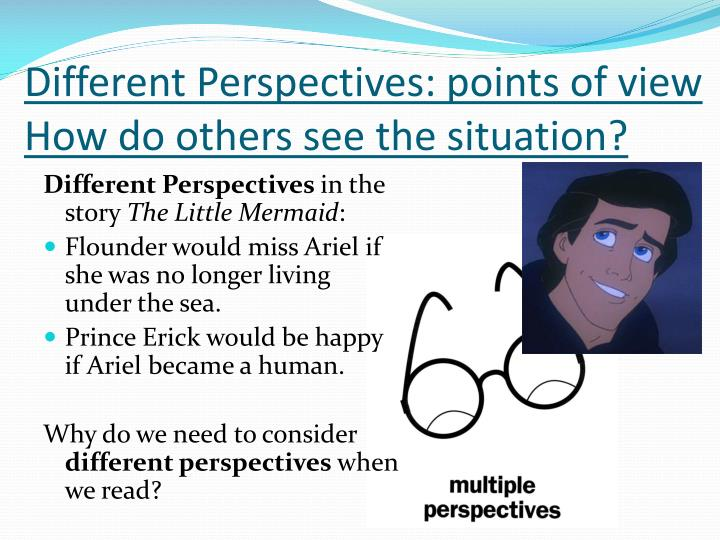 Different Perspectives: points of view