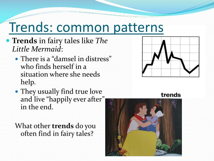 Trends: common patterns