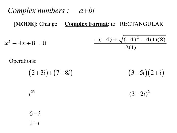 Complex numbers :