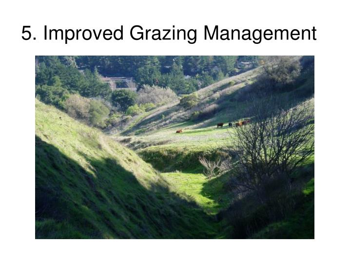 5. Improved Grazing Management