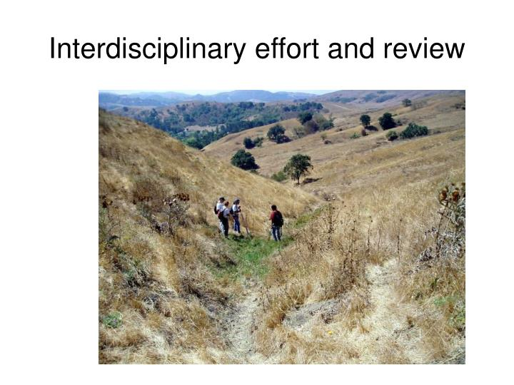 Interdisciplinary effort and review