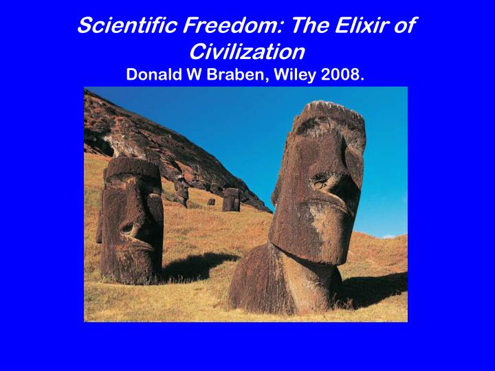 Scientific Freedom: The Elixir of Civilization