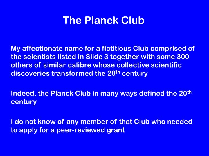 The Planck Club