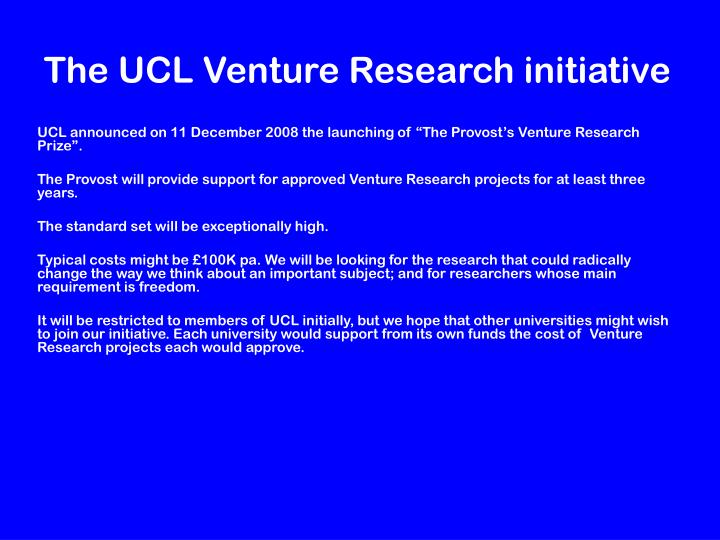 The UCL Venture Research initiative