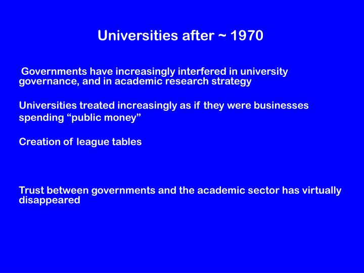 Universities after ~ 1970