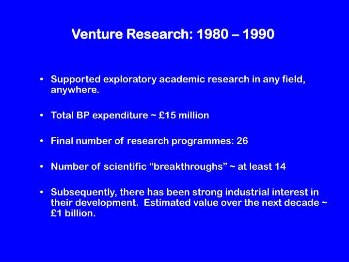 Venture Research: 1980 – 1990