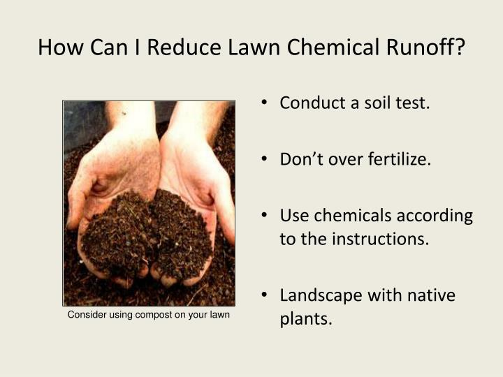 How Can I Reduce Lawn Chemical Runoff?