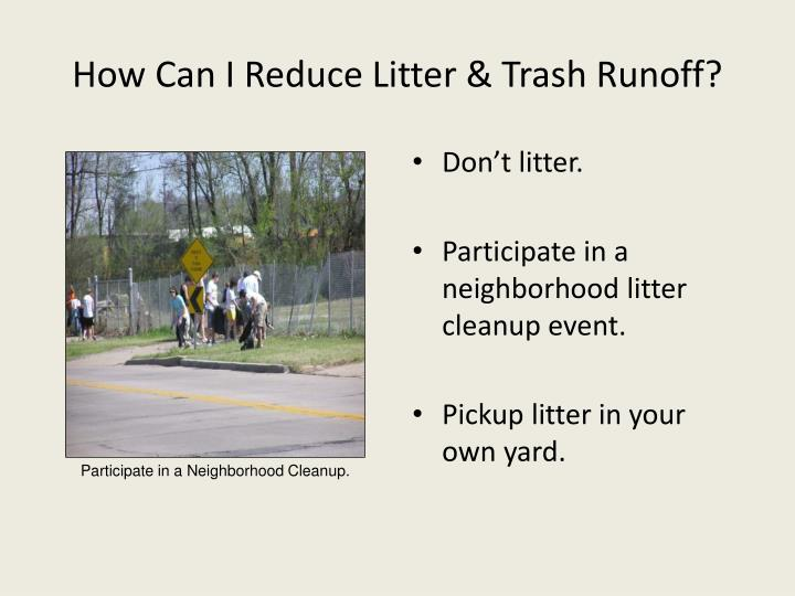 How Can I Reduce Litter & Trash Runoff?