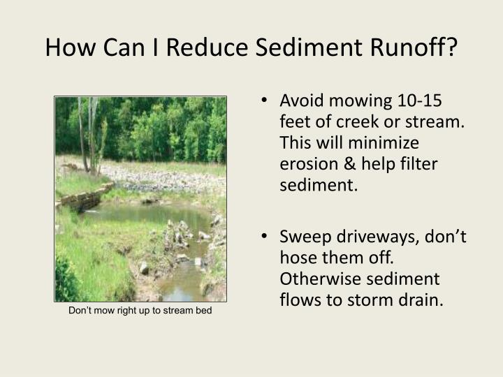 How Can I Reduce Sediment Runoff?