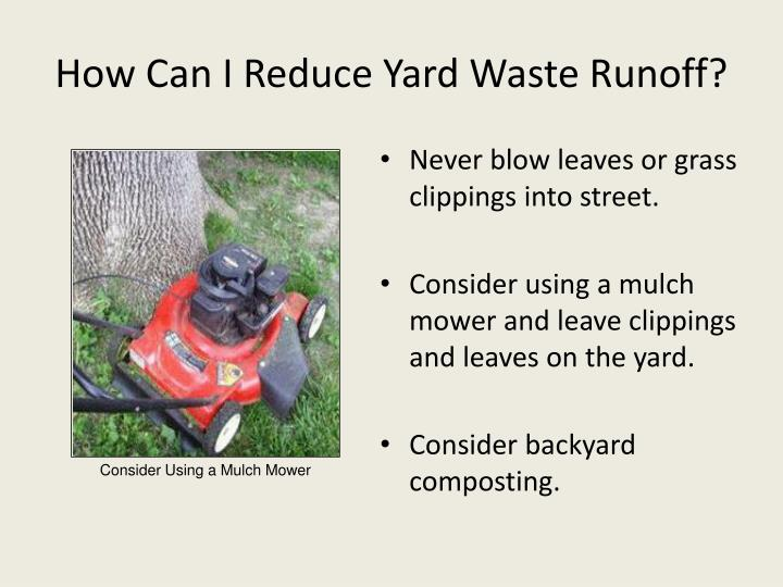 How Can I Reduce Yard Waste Runoff?
