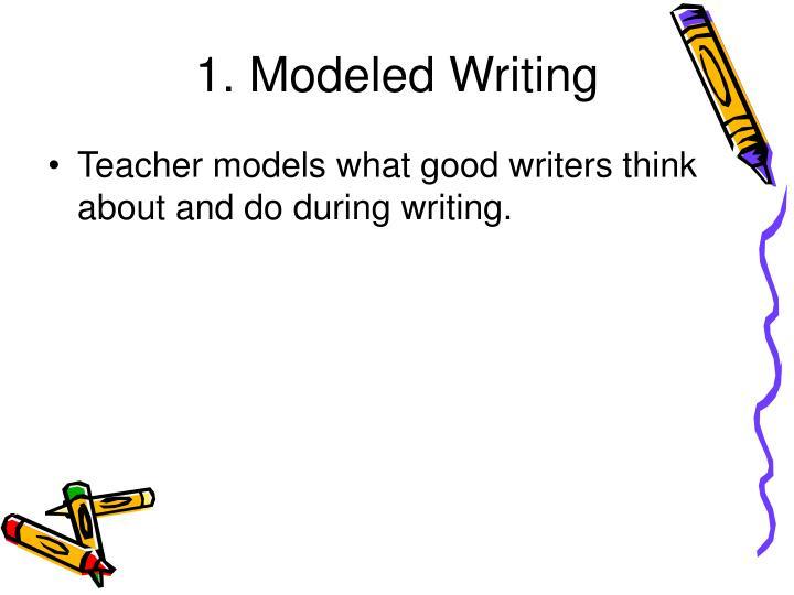 1. Modeled Writing