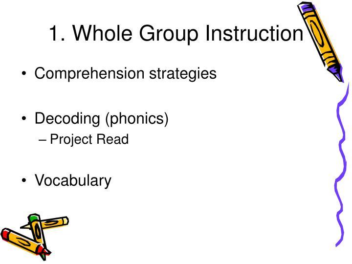 1. Whole Group Instruction