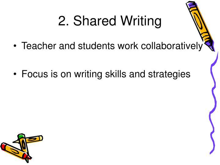 2. Shared Writing