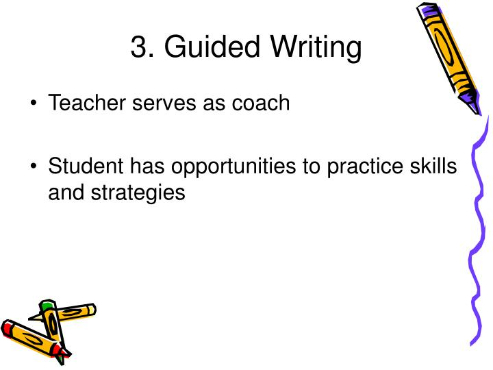 3. Guided Writing