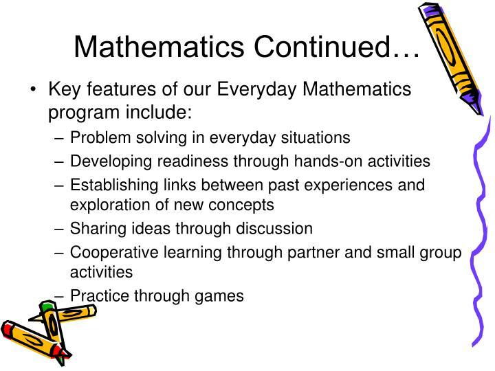 Mathematics Continued…