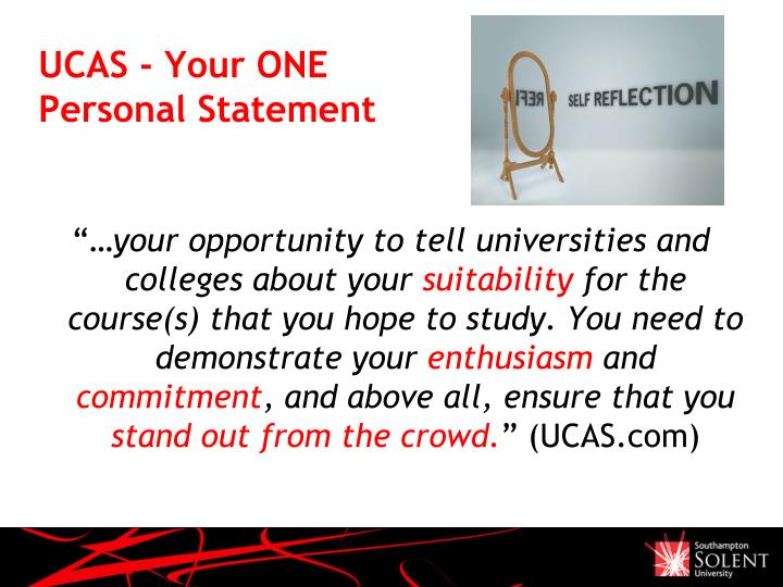 UCAS - Your ONE Personal Statement