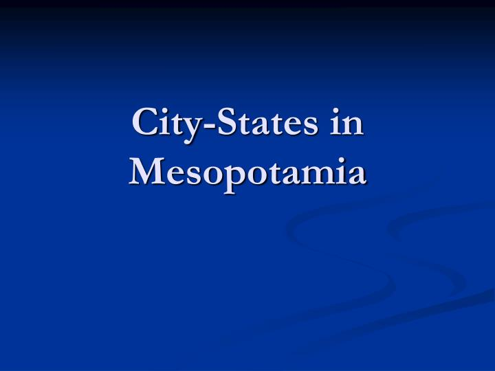 City states in mesopotamia