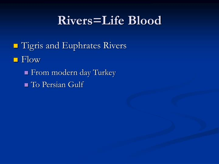 Rivers life blood