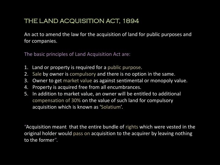 THE LAND ACQUISITION ACT, 1894