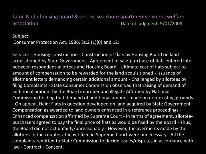 Tamil Nadu housing board & ors. vs. sea shore apartments owners welfare association.