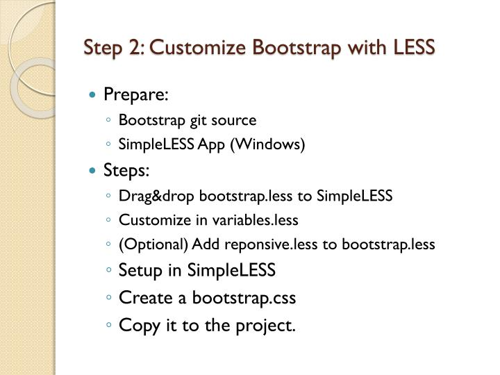 Step 2: Customize Bootstrap with LESS
