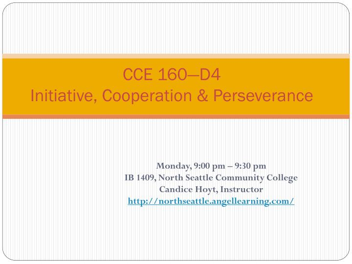 Cce 160 d4 initiative cooperation perseverance