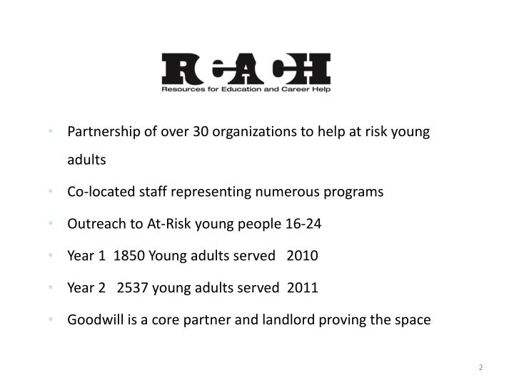 Partnership of over 30 organizations to help at risk young adults