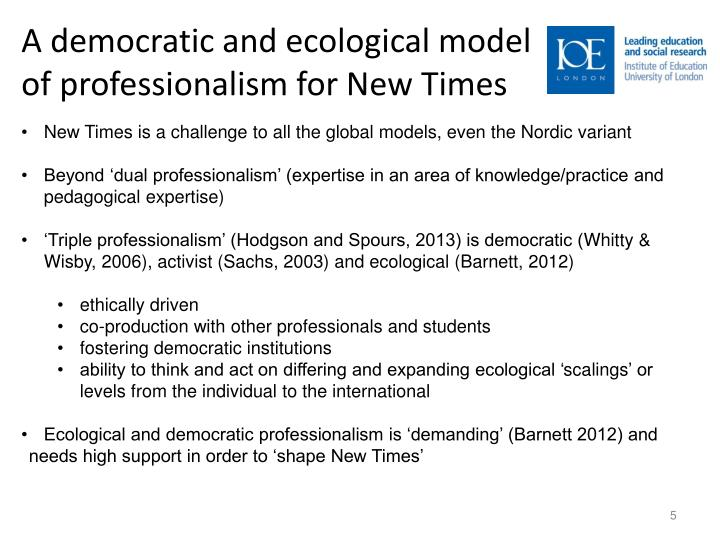 A democratic and ecological model