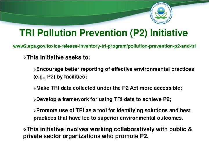 TRI Pollution Prevention (P2) Initiative