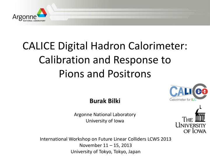 Calice digital hadron calorimeter calibration and response to pions and positrons
