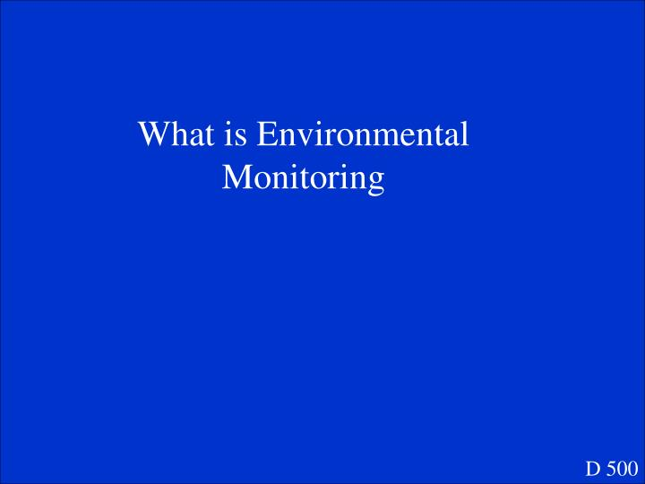 What is Environmental Monitoring