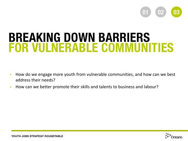 How do we engage more youth from vulnerable communities, and how can we best address their needs?