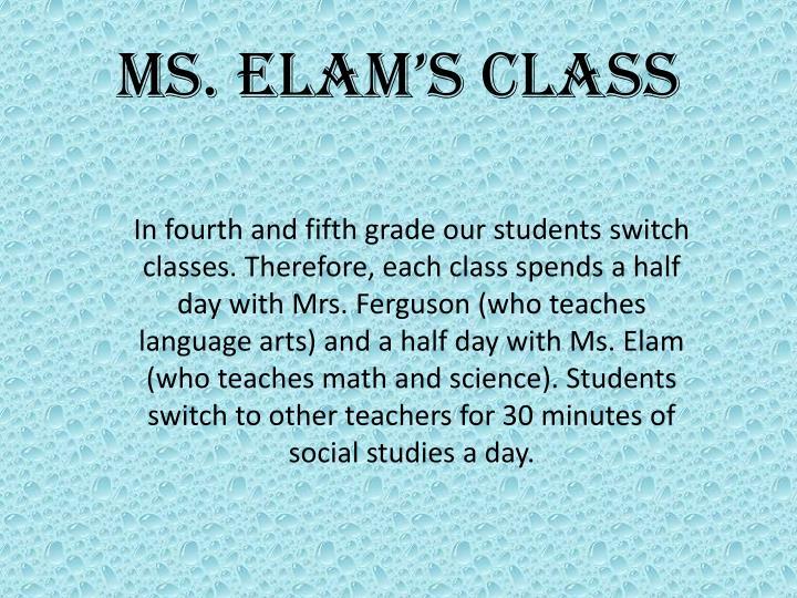 Ms. Elam's