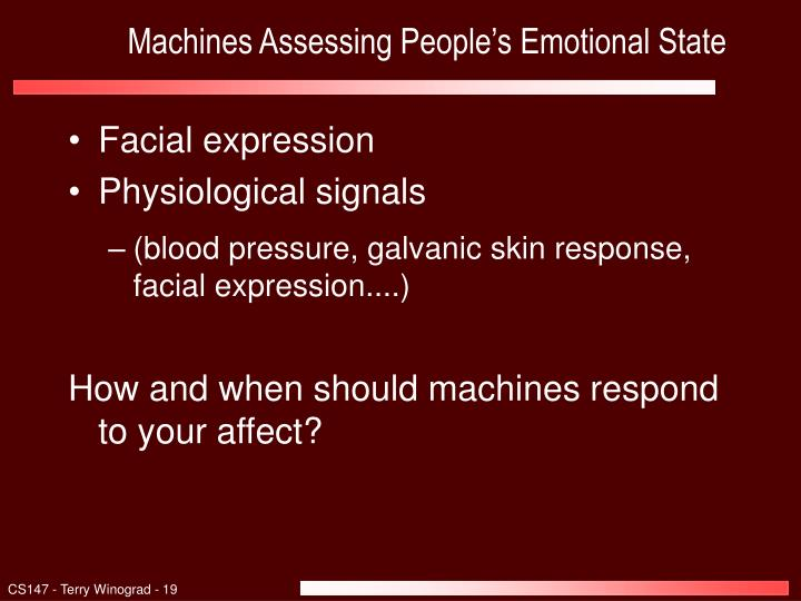 Machines Assessing People's Emotional State
