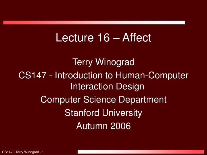 Lecture 16 – Affect