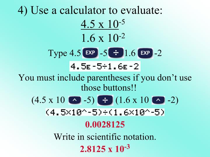 4) Use a calculator to evaluate: