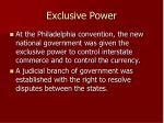 exclusive power