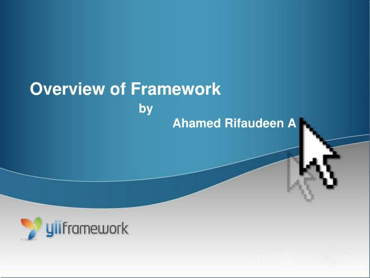 Overview of framework