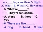 4 boys are there eight a what b what s c how many