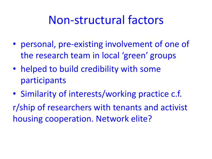 Non-structural factors