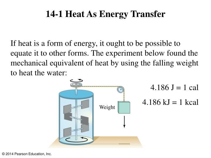 14-1 Heat As Energy Transfer