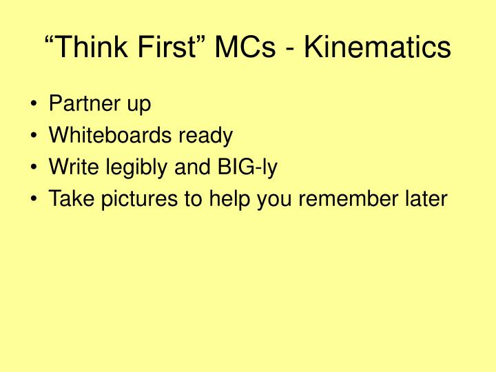 think first mcs kinematics